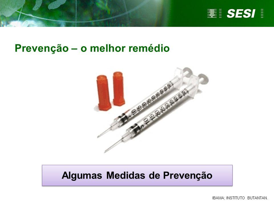 Algumas Medidas de Prevenção