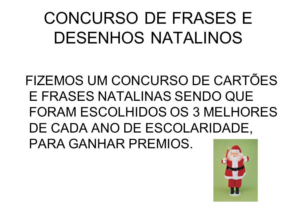 CONCURSO DE FRASES E DESENHOS NATALINOS