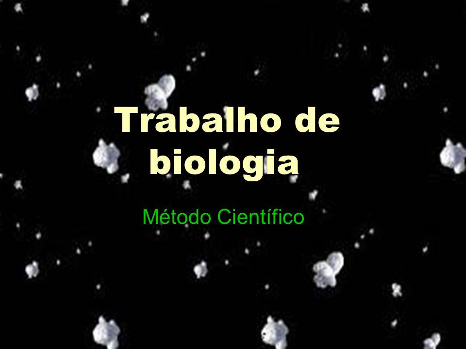 Trabalho de biologia Método Científico