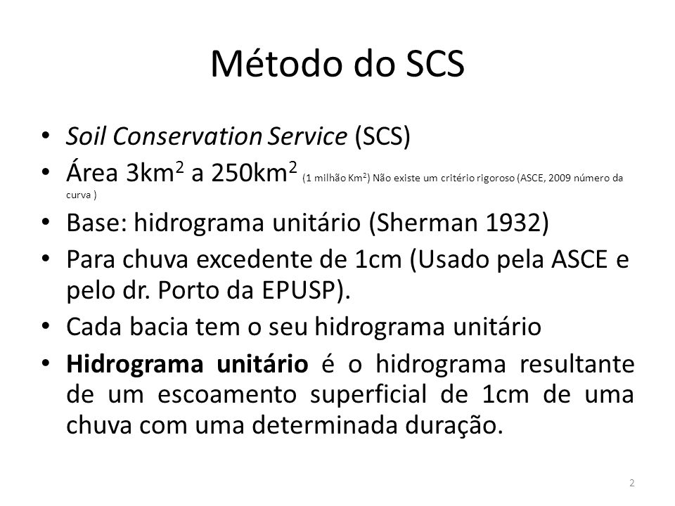 Método do SCS Soil Conservation Service (SCS)