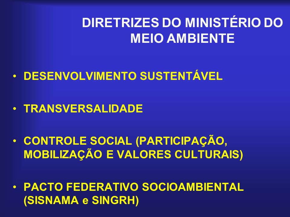 DIRETRIZES DO MINISTÉRIO DO MEIO AMBIENTE