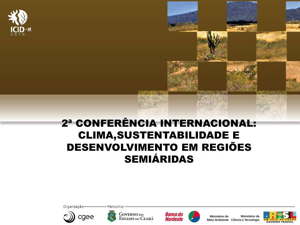 2ª CONFERÊNCIA INTERNACIONAL: CLIMA,SUSTENTABILIDADE E DESENVOLVIMENTO EM REGIÕES SEMIÁRIDAS