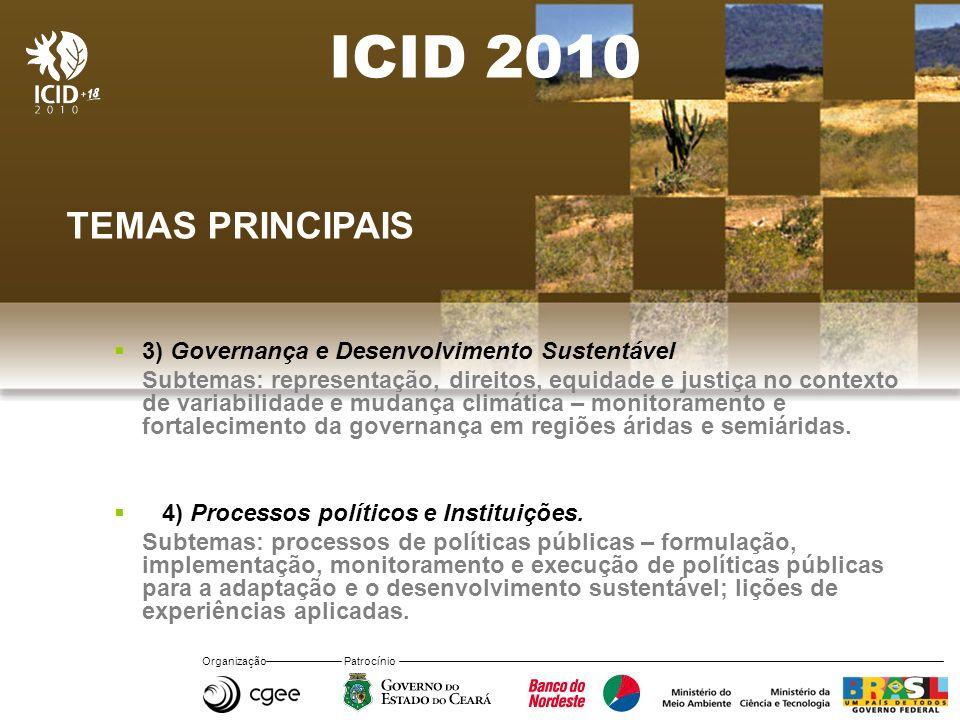 ICID 2010 TEMAS PRINCIPAIS 3) Governança e Desenvolvimento Sustentável