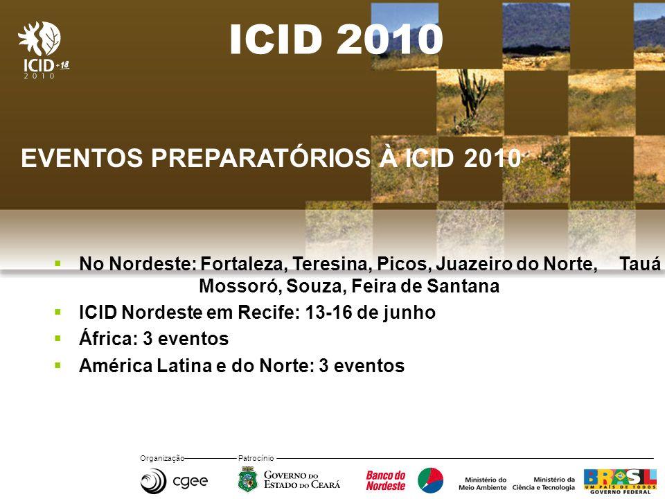 ICID 2010 EVENTOS PREPARATÓRIOS À ICID 2010