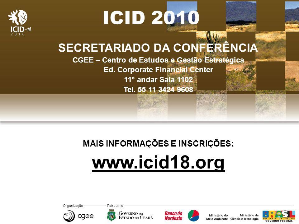 ICID 2010 www.icid18.org SECRETARIADO DA CONFERÊNCIA