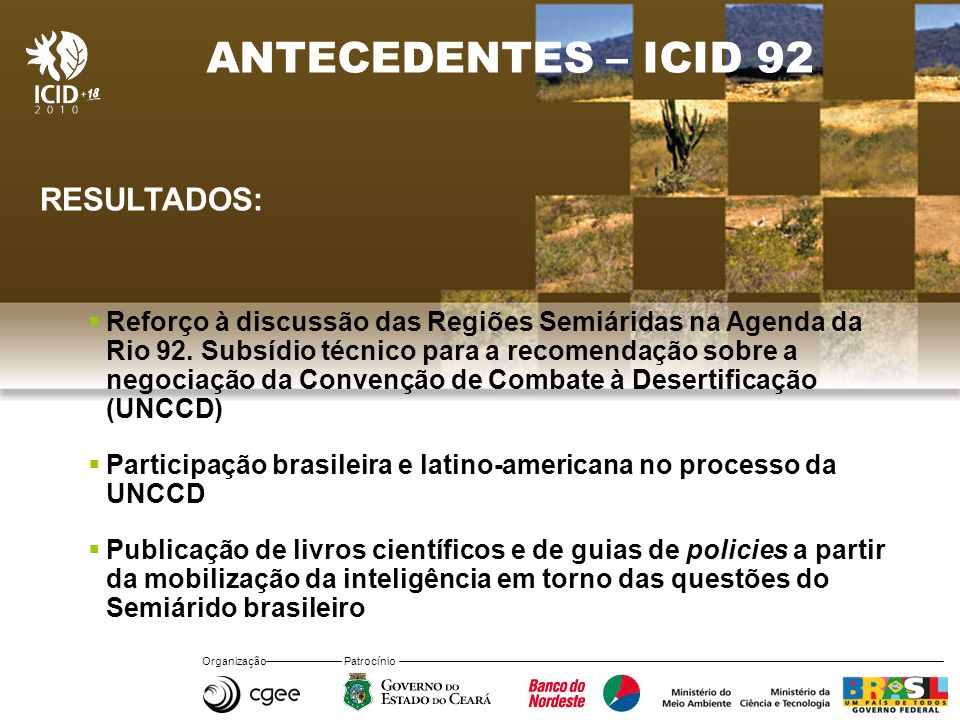 ANTECEDENTES – ICID 92 RESULTADOS: