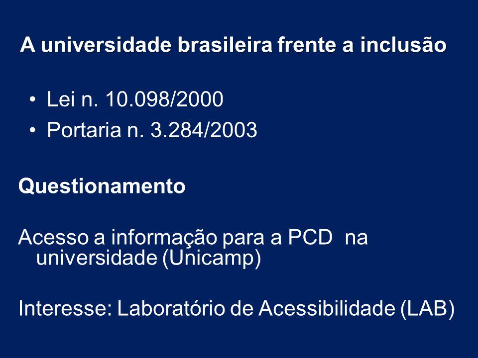 A universidade brasileira frente a inclusão