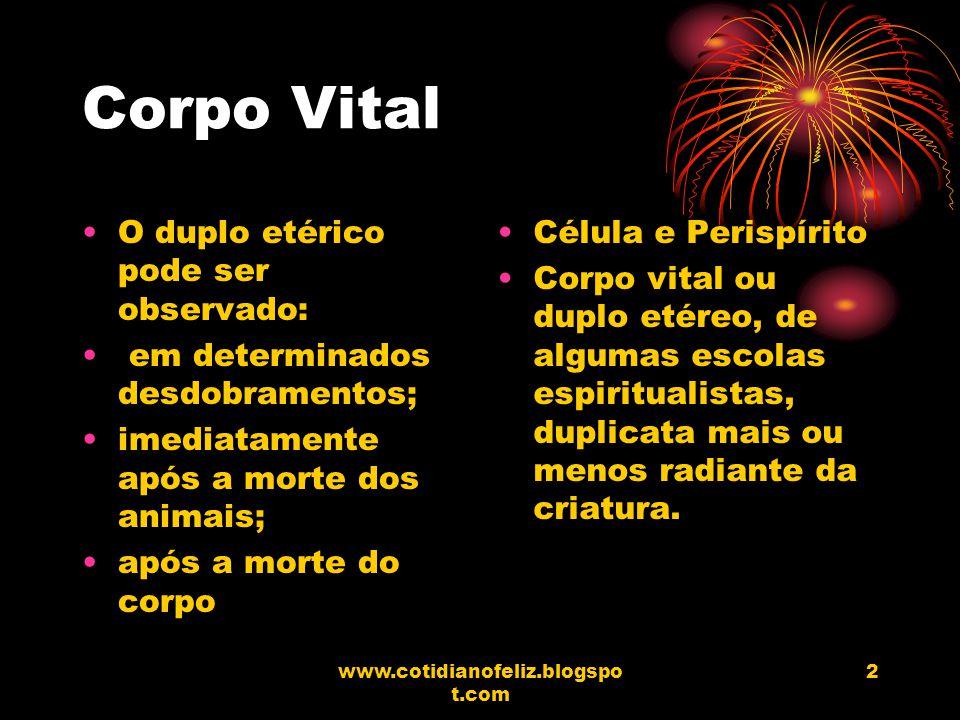 Corpo Vital O duplo etérico pode ser observado: