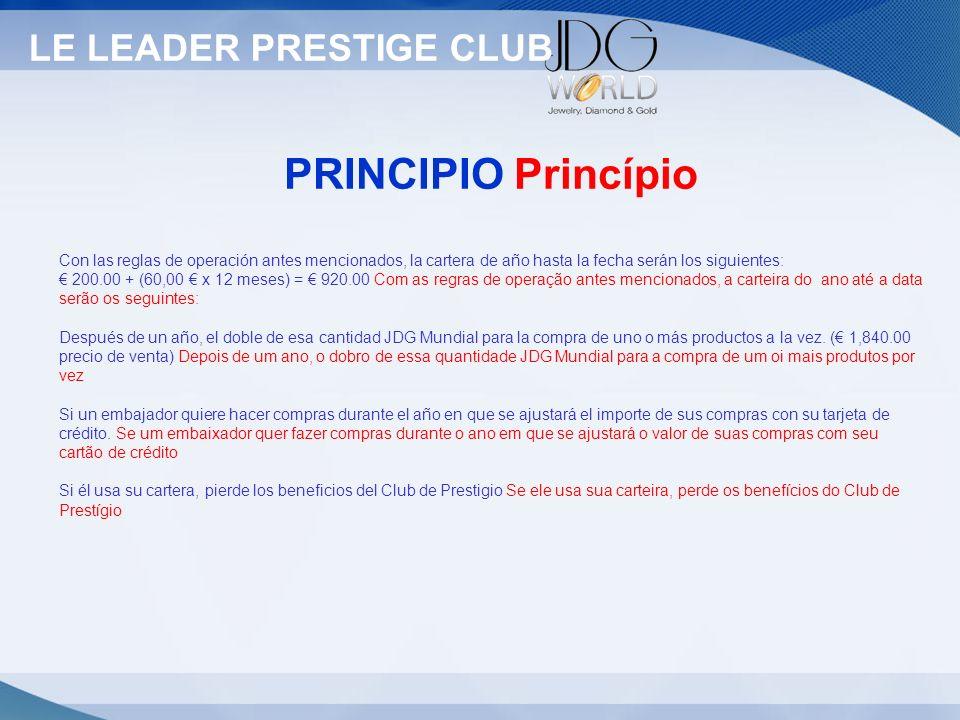 Statut PRINCIPIO Princípio LE LEADER PRESTIGE CLUB Statut