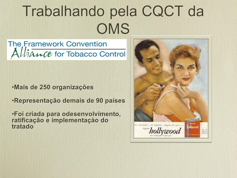 Trabalhando pela CQCT da OMS