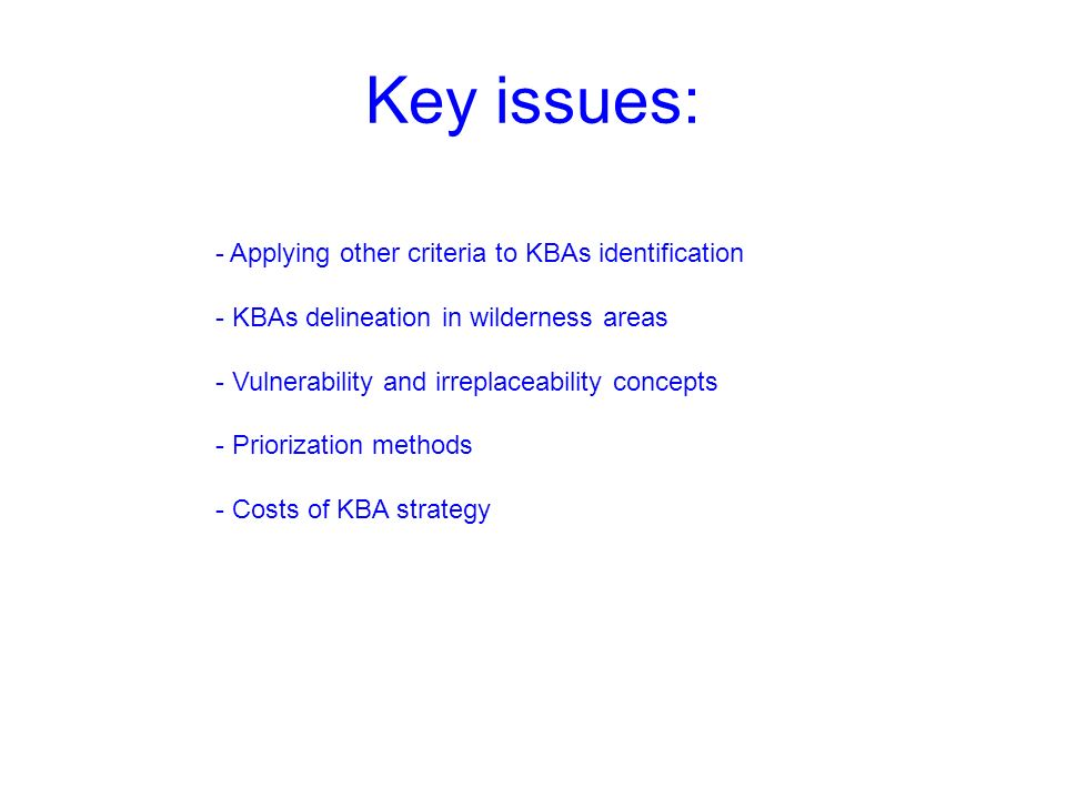 Key issues: Applying other criteria to KBAs identification