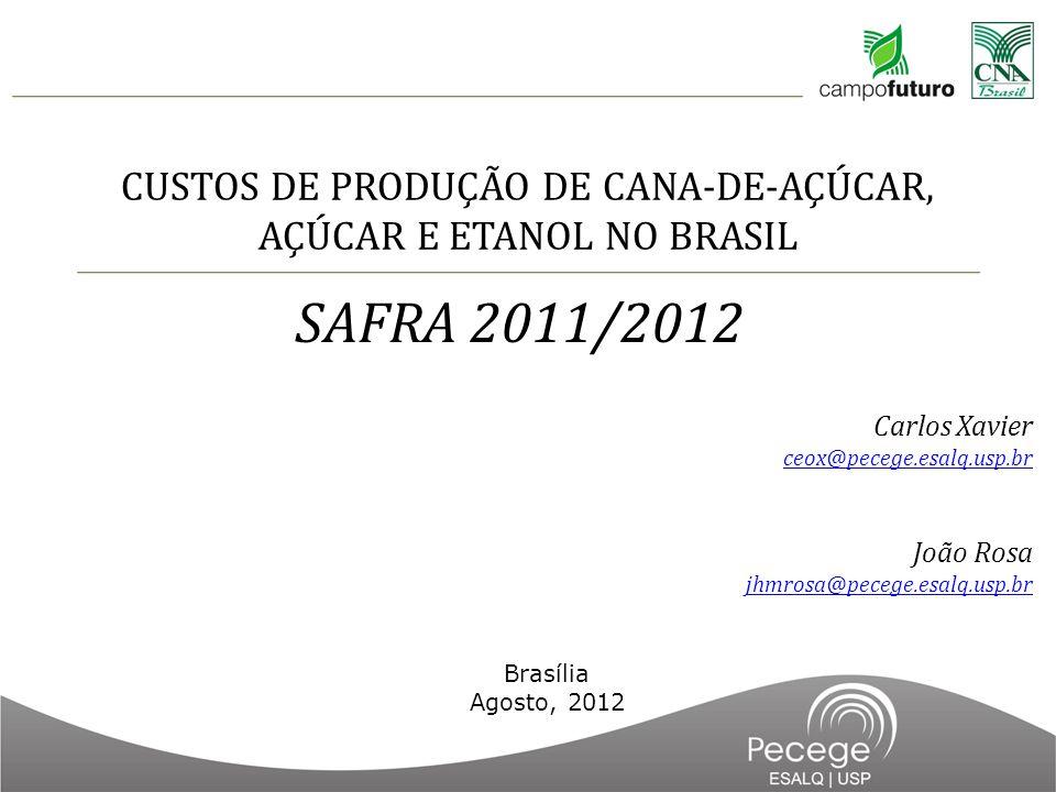 CUSTOS DE PRODUÇÃO DE CANA-DE-AÇÚCAR, AÇÚCAR E ETANOL NO BRASIL