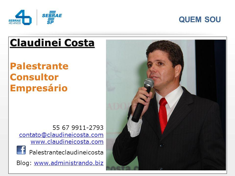 Claudinei Costa Palestrante Consultor Empresário QUEM SOU