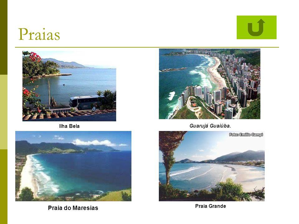 Praias Guarujá Guaiúba. Ilha Bela Praia do Maresias Praia Grande