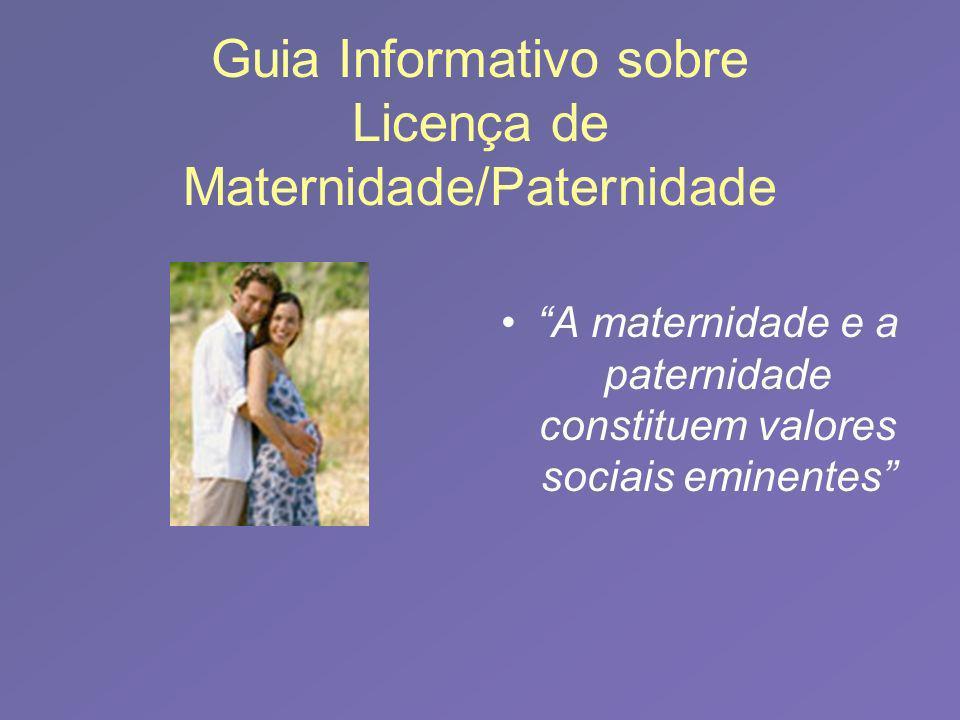 Guia Informativo sobre Licença de Maternidade/Paternidade