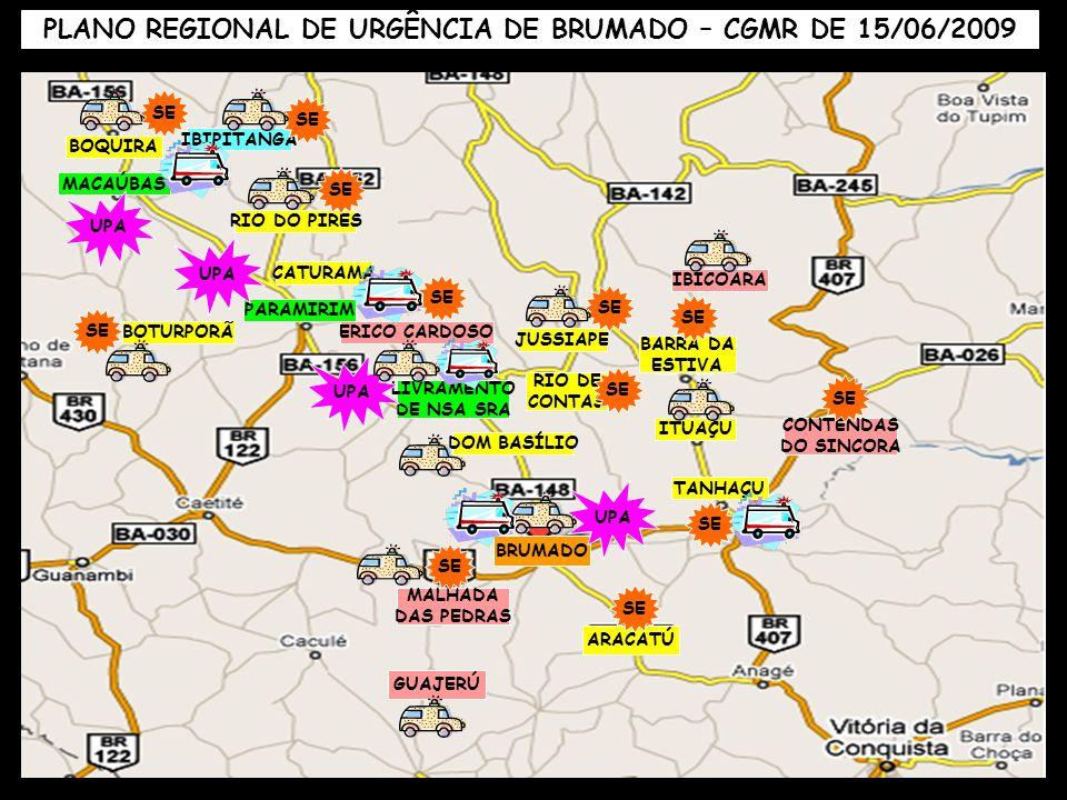PLANO REGIONAL DE URGÊNCIA DE BRUMADO – CGMR DE 15/06/2009