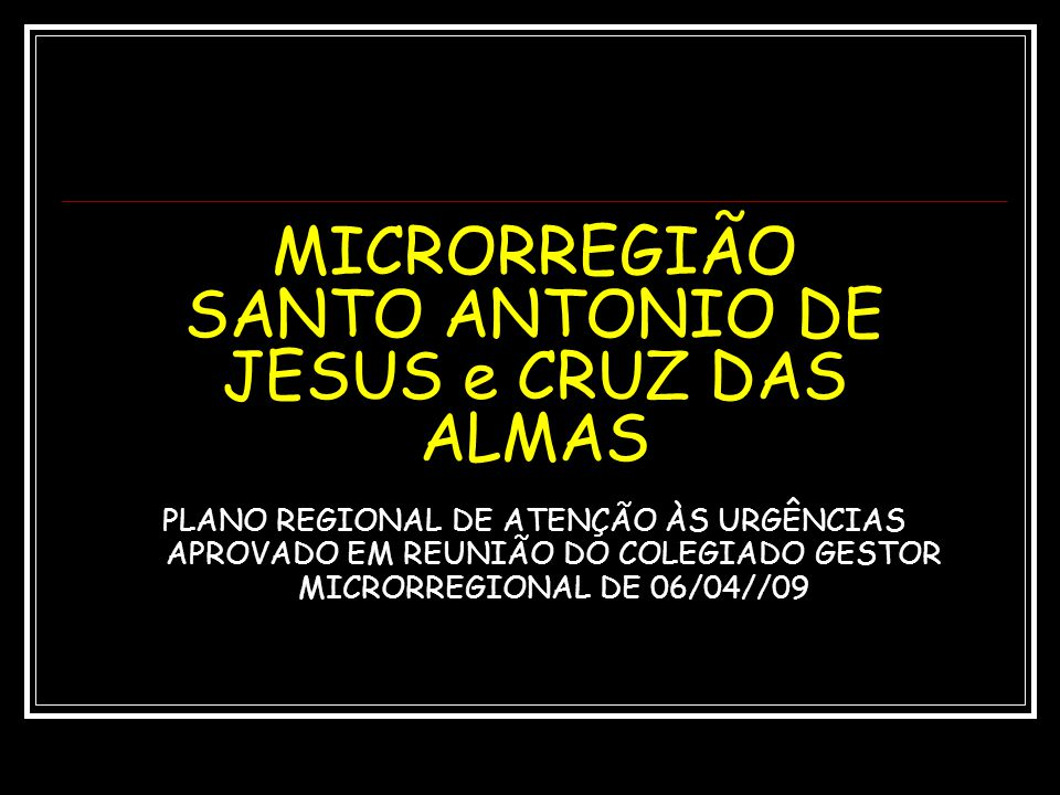 MICRORREGIÃO SANTO ANTONIO DE JESUS e CRUZ DAS ALMAS