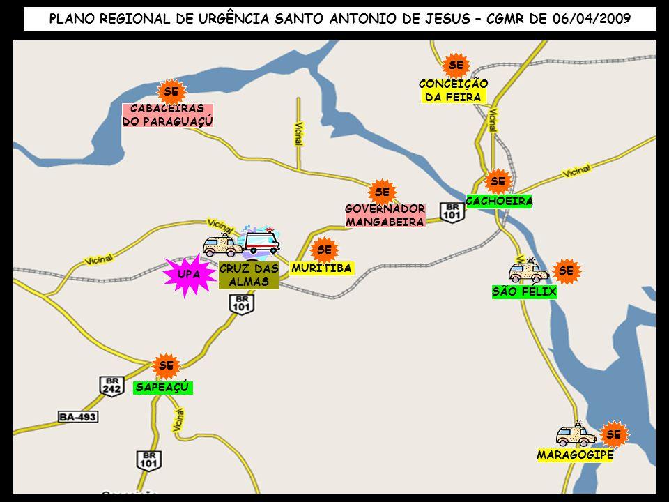 PLANO REGIONAL DE URGÊNCIA SANTO ANTONIO DE JESUS – CGMR DE 06/04/2009