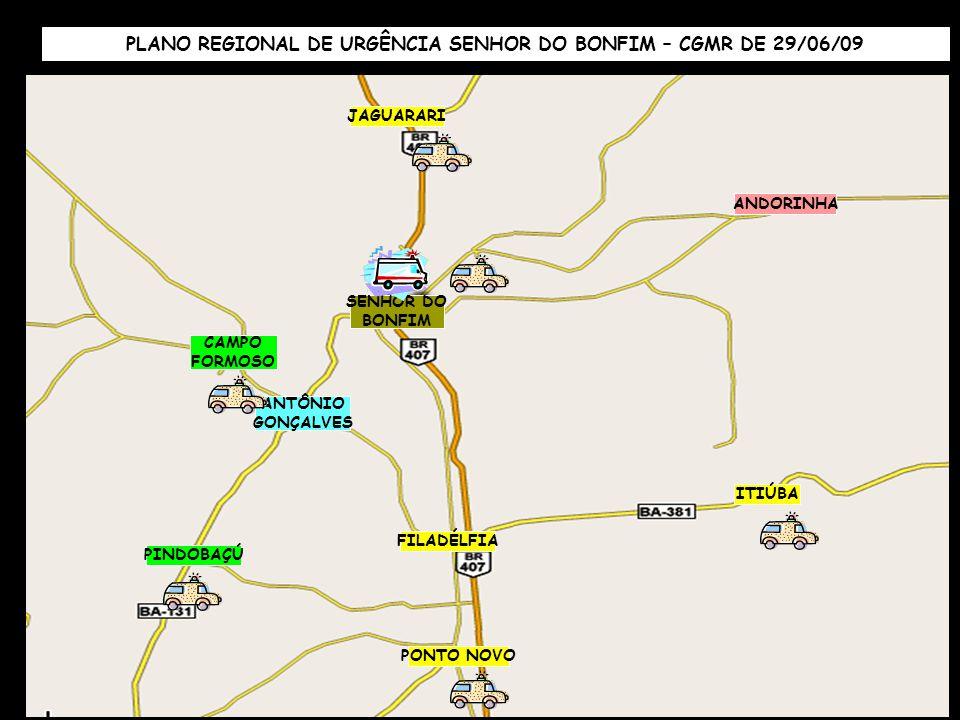 PLANO REGIONAL DE URGÊNCIA SENHOR DO BONFIM – CGMR DE 29/06/09