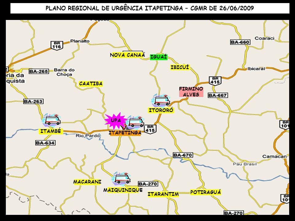 PLANO REGIONAL DE URGÊNCIA ITAPETINGA – CGMR DE 26/06/2009