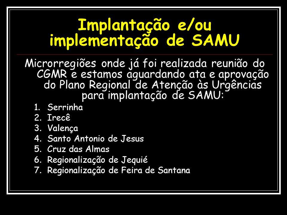 Implantação e/ou implementação de SAMU