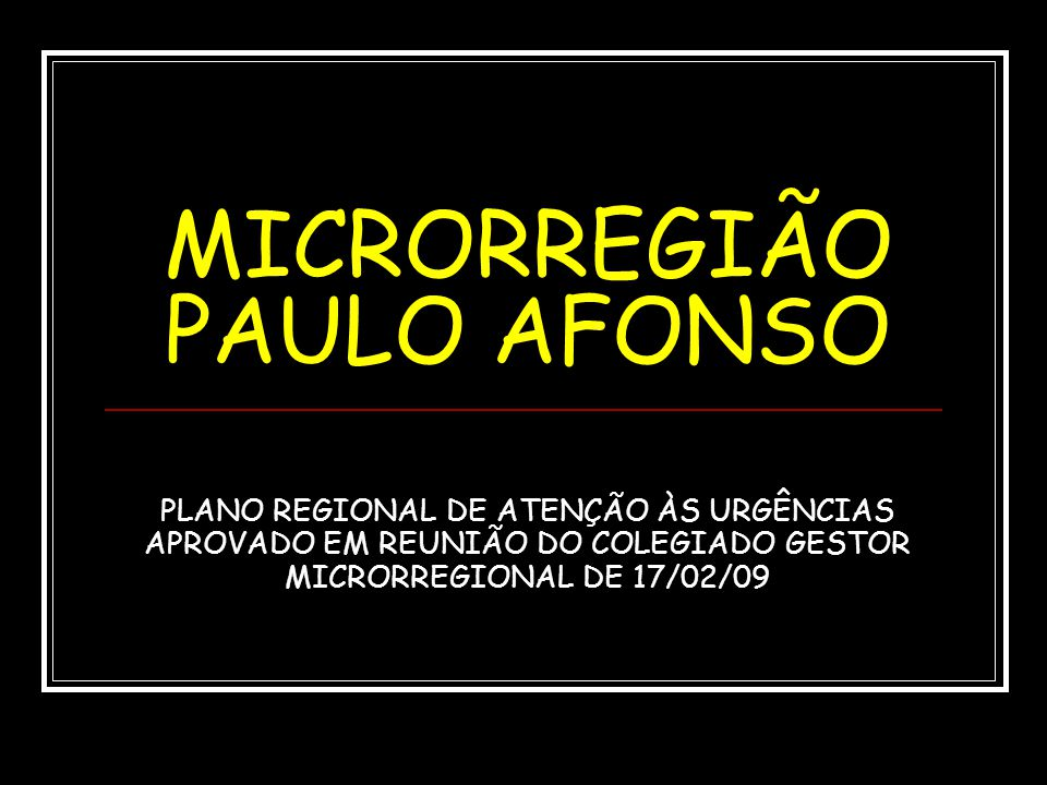 MICRORREGIÃO PAULO AFONSO