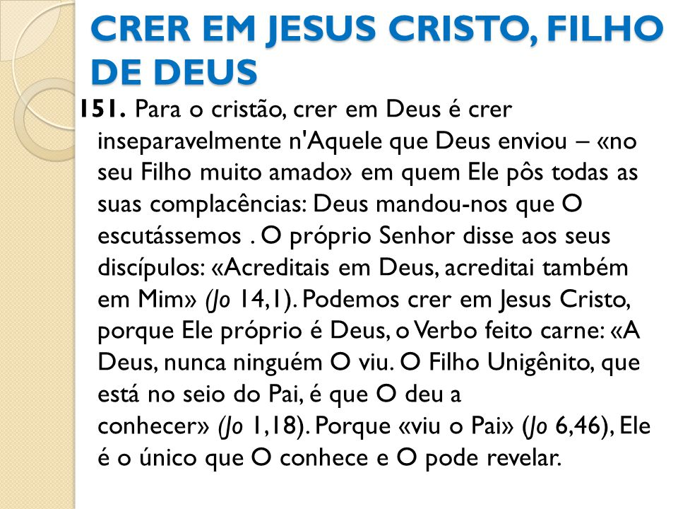 CRER EM JESUS CRISTO, FILHO DE DEUS
