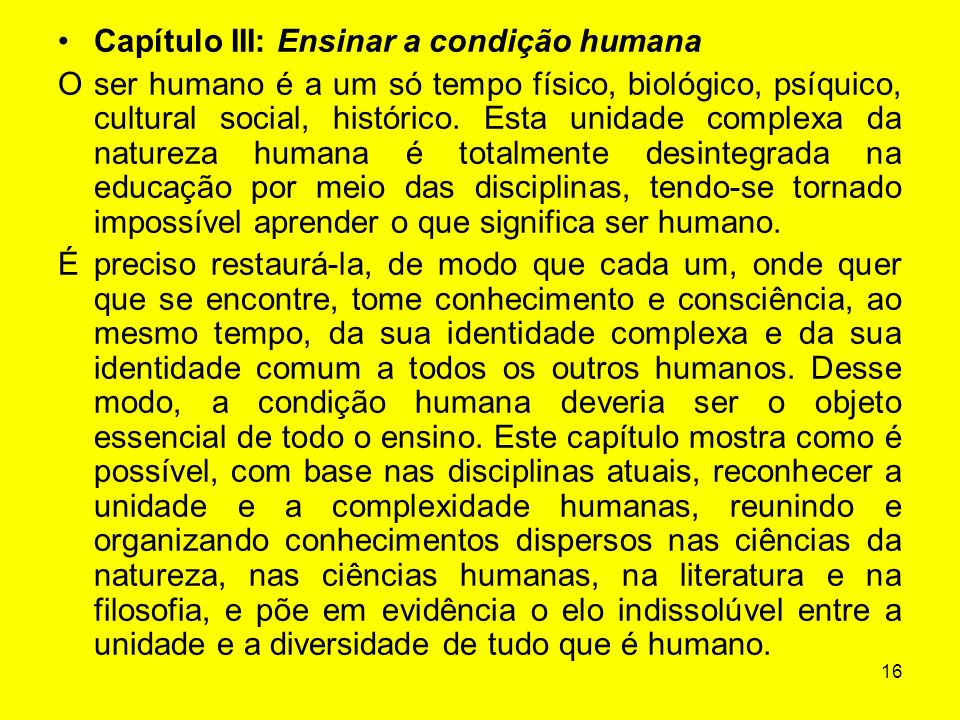 Capítulo III: Ensinar a condição humana
