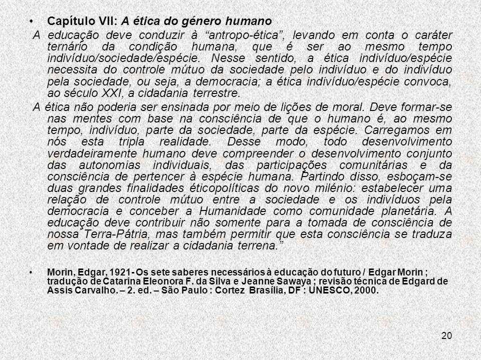 Capítulo VII: A ética do género humano