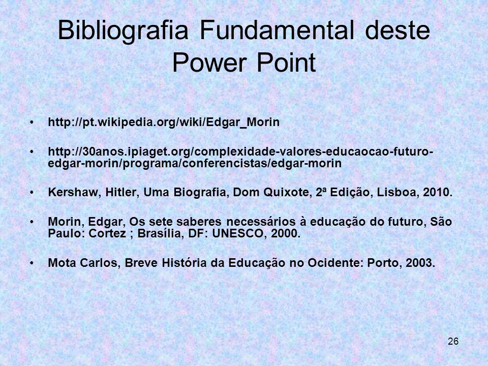 Bibliografia Fundamental deste Power Point