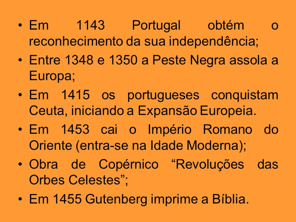 Em 1143 Portugal obtém o reconhecimento da sua independência;