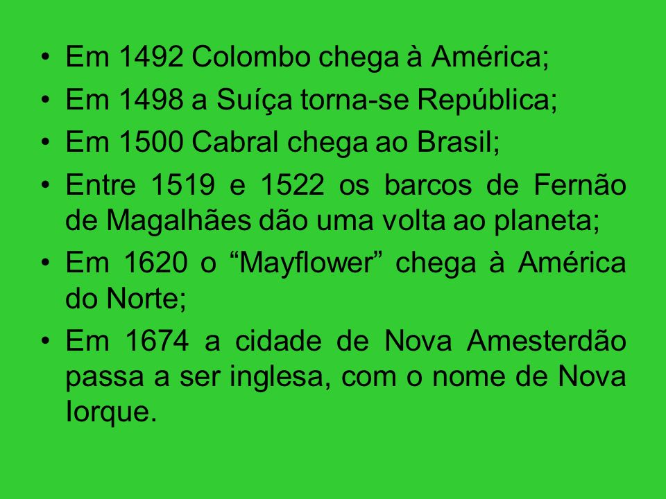 Em 1492 Colombo chega à América;