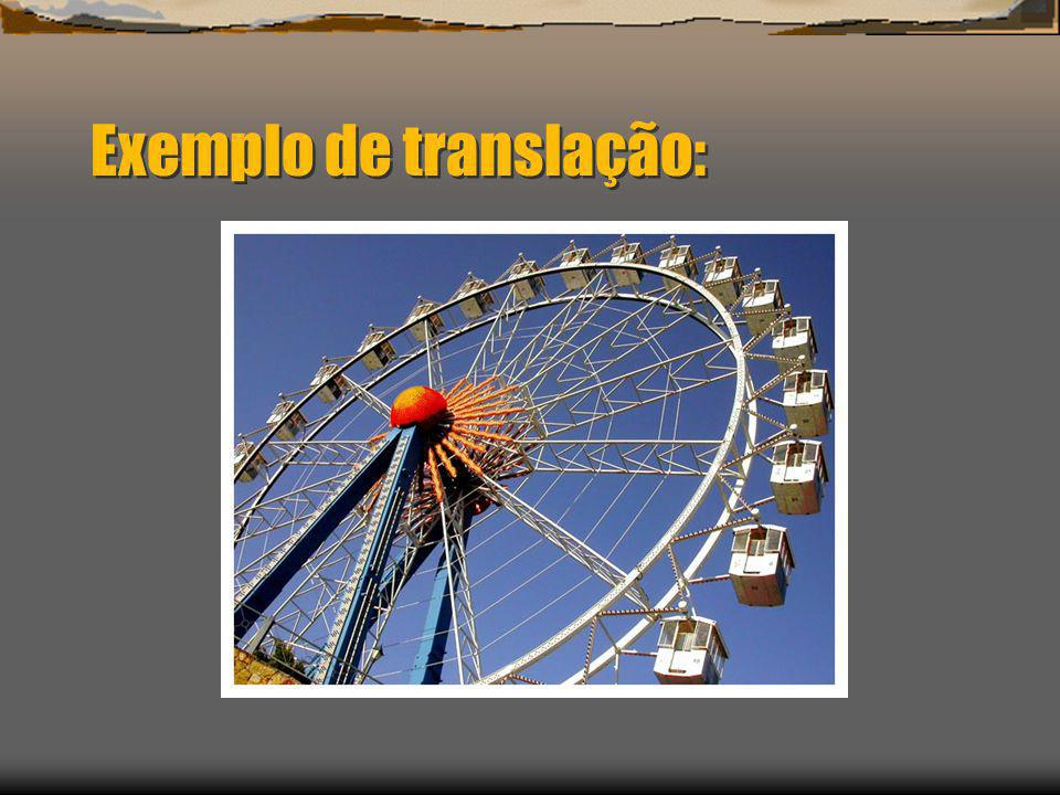 Exemplo de translação:
