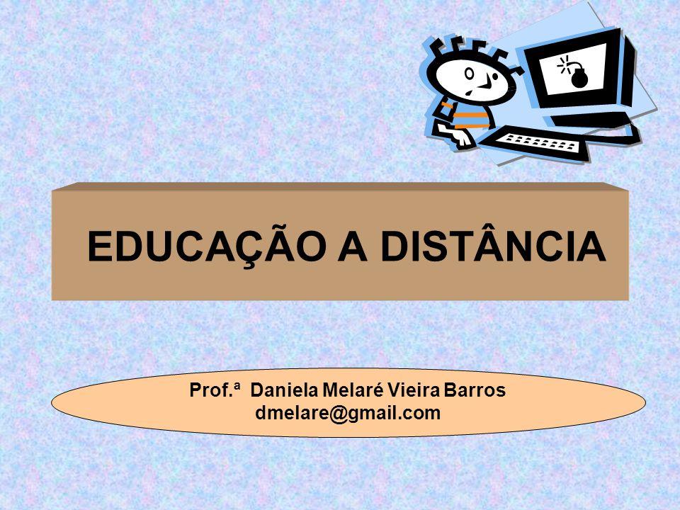 Prof.ª Daniela Melaré Vieira Barros dmelare@gmail.com