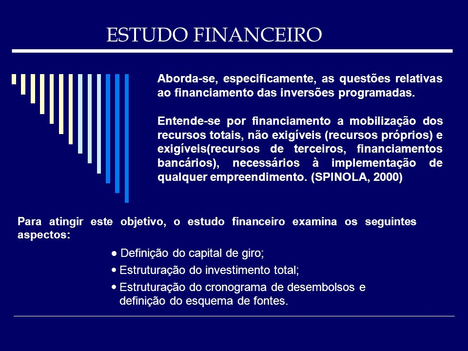 ESTUDO FINANCEIRO · Definição do capital de giro;