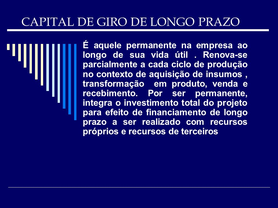 CAPITAL DE GIRO DE LONGO PRAZO