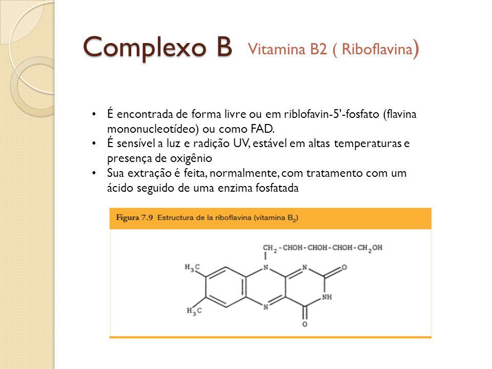 Complexo B Vitamina B2 ( Riboflavina)