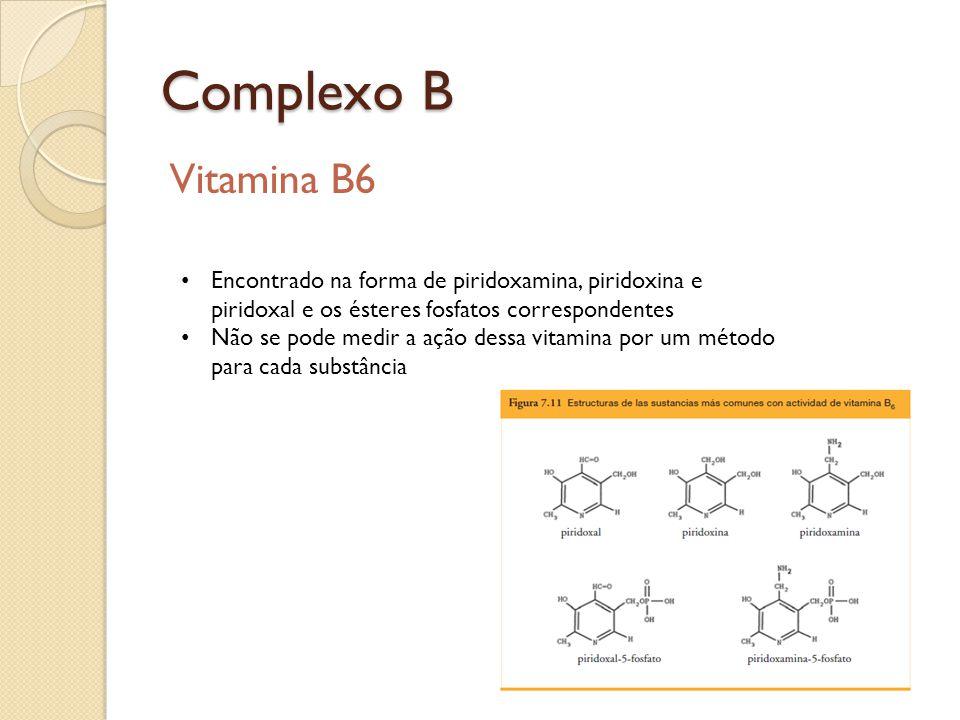 Complexo B Vitamina B6. Encontrado na forma de piridoxamina, piridoxina e piridoxal e os ésteres fosfatos correspondentes.