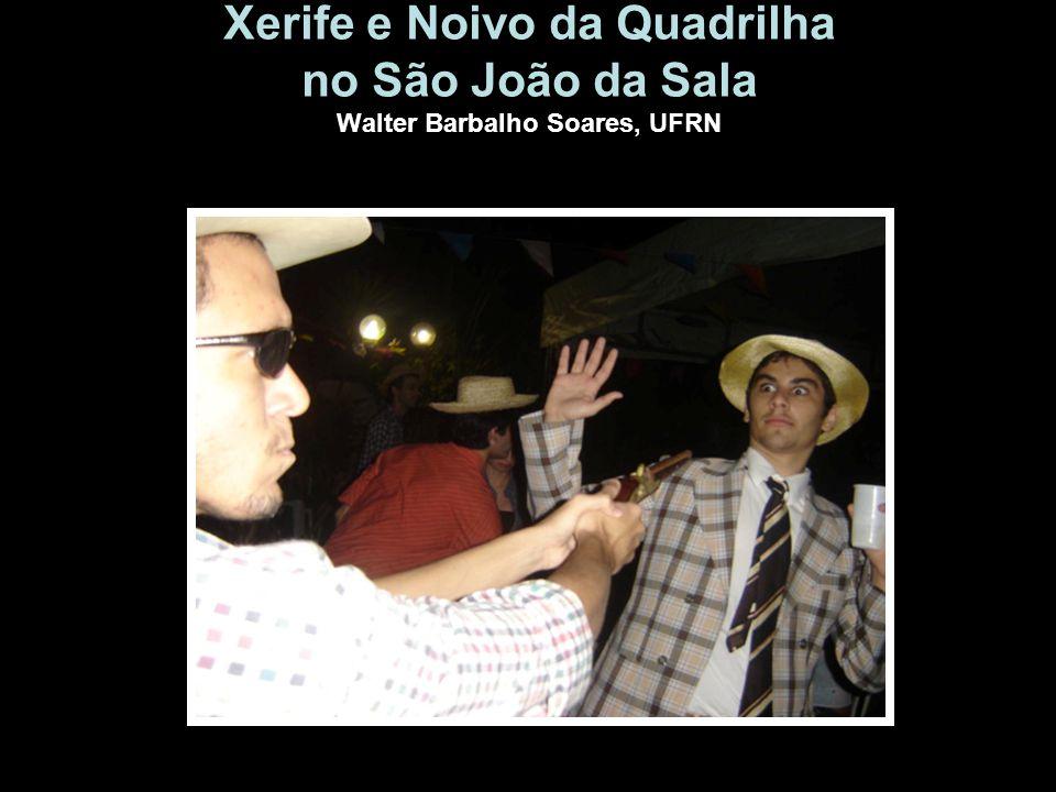 Xerife e Noivo da Quadrilha no São João da Sala Walter Barbalho Soares, UFRN