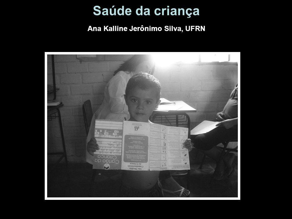 Saúde da criança Ana Kalline Jerônimo Silva, UFRN