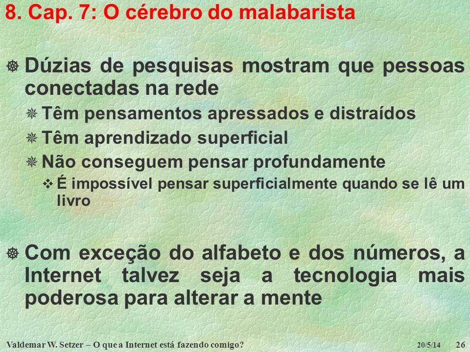 8. Cap. 7: O cérebro do malabarista
