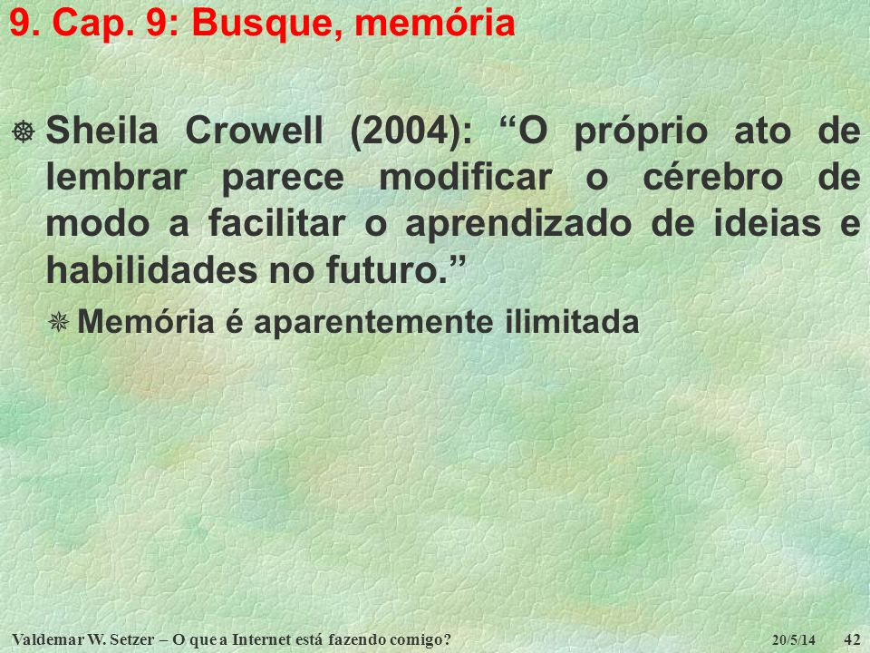 9. Cap. 9: Busque, memória