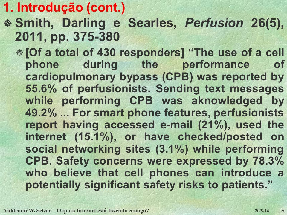 Smith, Darling e Searles, Perfusion 26(5), 2011, pp. 375-380