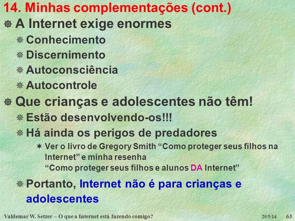 14. Minhas complementações (cont.)