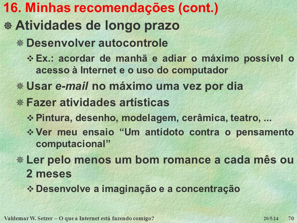 16. Minhas recomendações (cont.)