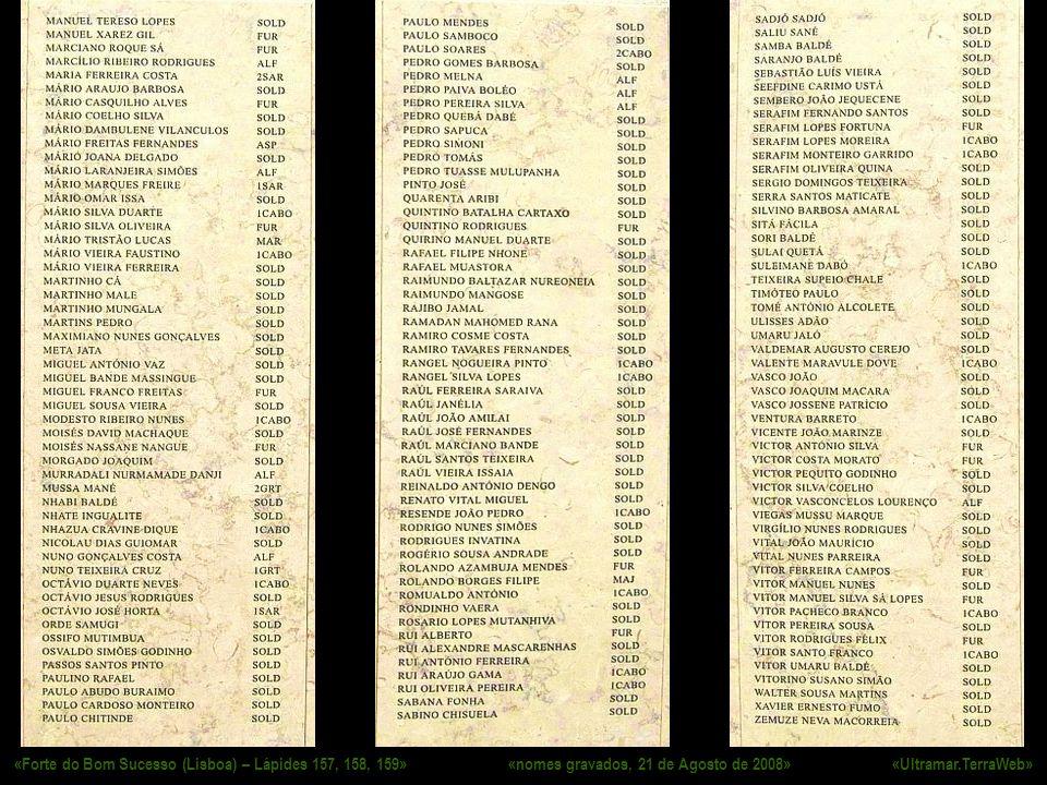 «Forte do Bom Sucesso (Lisboa) – Lápides 157, 158, 159» «nomes gravados, 21 de Agosto de 2008» «Ultramar.TerraWeb»