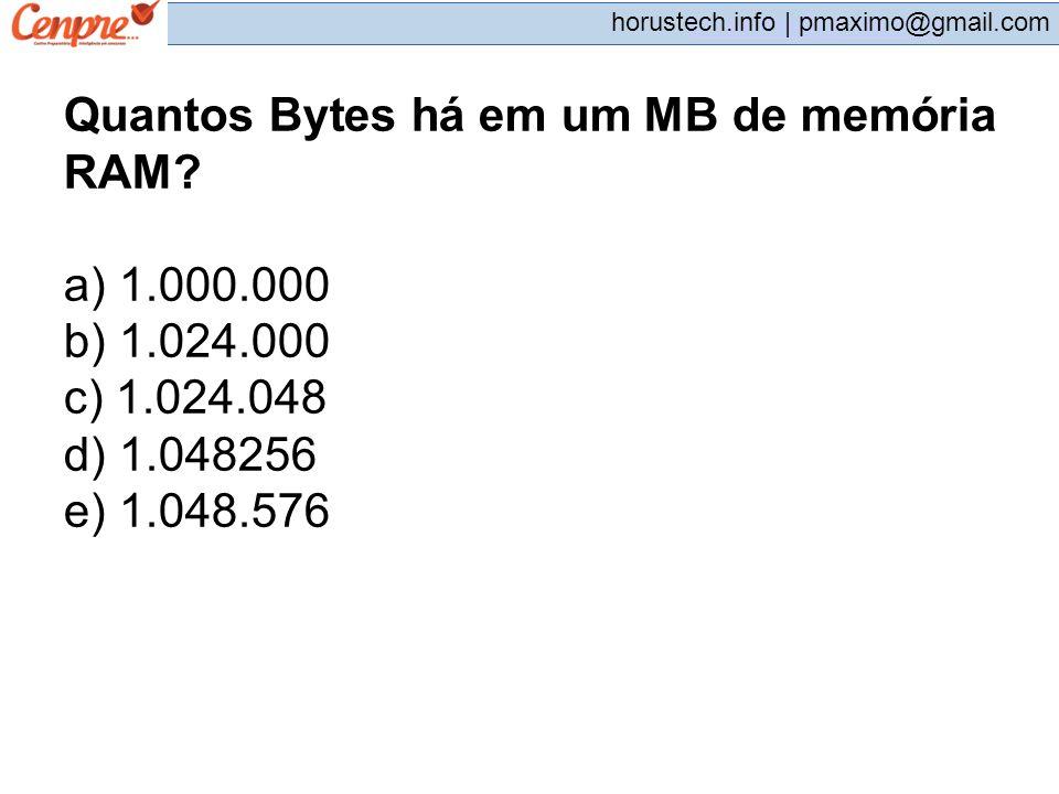 Quantos Bytes há em um MB de memória RAM a) 1.000.000 b) 1.024.000