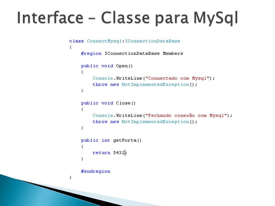 Interface – Classe para MySql