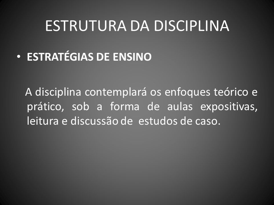 ESTRUTURA DA DISCIPLINA
