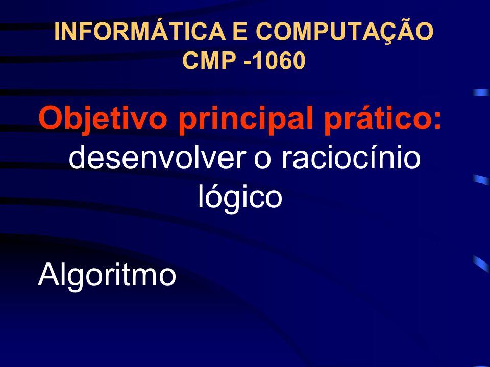 INFORMÁTICA E COMPUTAÇÃO CMP -1060